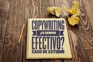 ¿Funciona siempre el Copywriting para vender más? Demostración con caso práctico